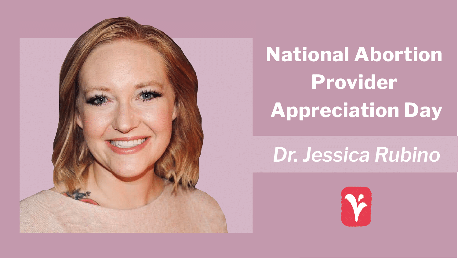 National Abortion Provider Appreciation Day