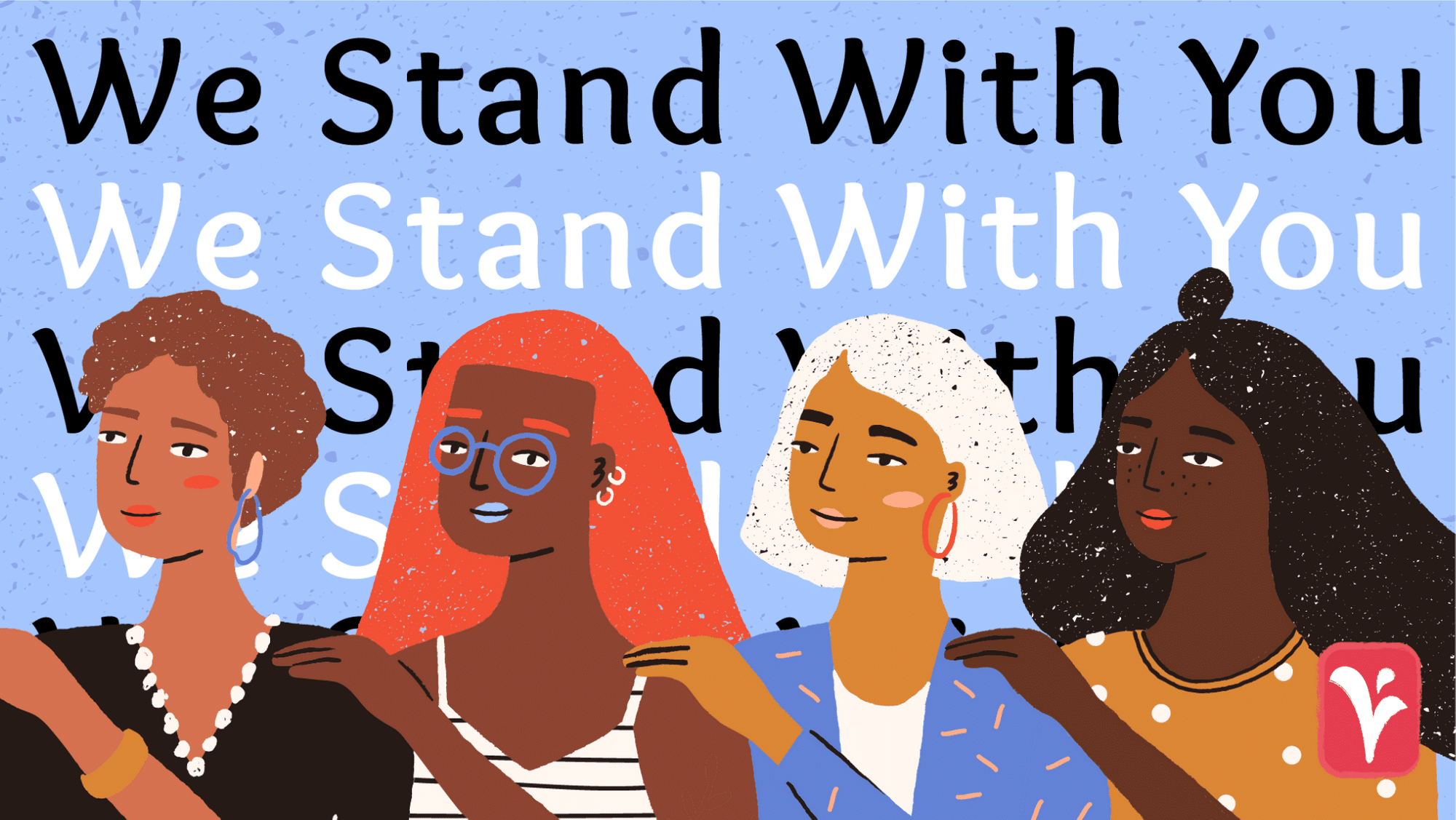 We stand with you text repeated with image of four women