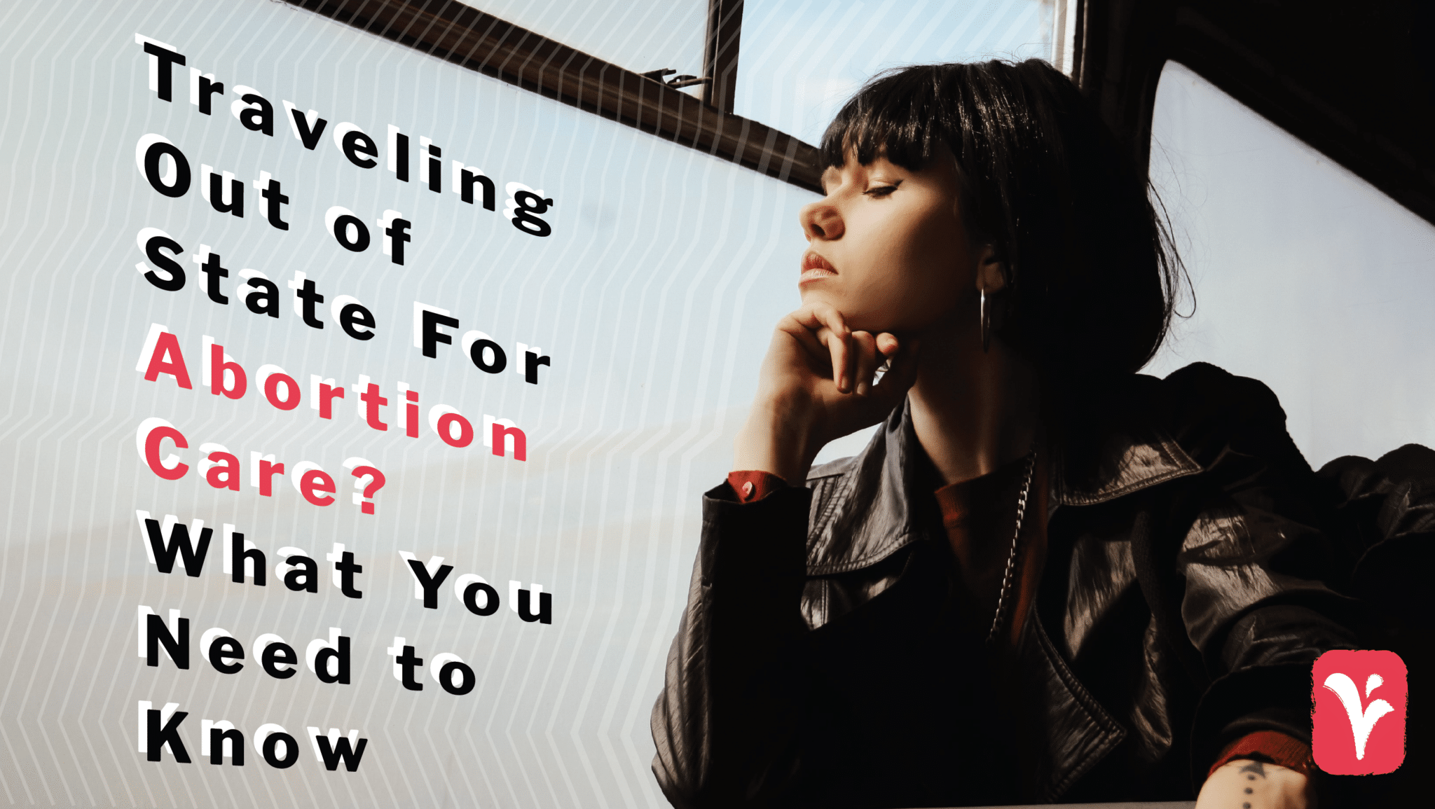 Traveling for Abortion Care